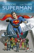Moore Alan, Swan Curt,: Superman - Co se to stalo s Mužem zítřka?