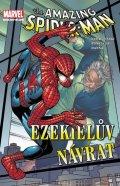 Straczynski J. Michael: Spider-Man - Ezekielův návrat