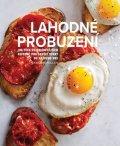 McMillan Kate: Lahodné probuzení - 100 těch nejoblíbenějších receptů pro skvělý start do k