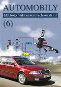 Jan Zdeněk, Ždánský Bronislav,: Automobily 6 - Elektrotechnika motorových vozidel II