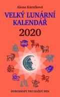 Kárníková Alena: Velký lunární kalendář 2020 aneb Horoskopy pro každý den