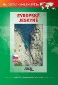 neuveden: Evropské Jeskyně DVD - Na cestách kolem světa