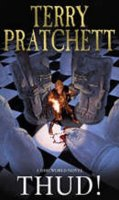 Pratchett Terry: Thud! : (Discworld Novel 34)