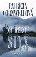 Cornwellová Patricia: Za řekou Styx - 2. vydání