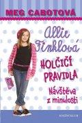 Cabotová Meg: Holčičí pravidla 6: Allie Finklová - Návštěva z minulosti