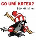 Miler Zdeněk: Co umí Krtek?