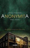 Poznanski Ursula, Strobel Arno: Anonymita