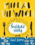 Viewegh Michal: Švédské stoly aneb Jací jsme