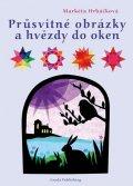 Hrbáčková Markéta: Průsvitné obrázky a hvězdy na okna