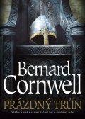 Cornwell Bernard: Prázdný trůn