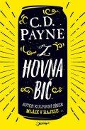 Payne C. D.: Z hovna bič