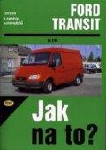 Etzold Hans-Rudiger Dr.: Ford Transit 2/86 - 8/99 - Jak na to? - 26