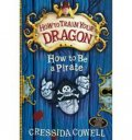 Cowellová Cressida: How to be a Pirate