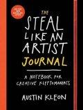 Kleon Austin: The Steal Like An Artist Logbook : A Notebook for Creative Kleptomaniacs