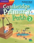 Zapiain Gabriela: Cambridge Primary Path 2 Student´s Book with Creative Journal