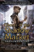 Clareová Cassandra: Ghosts of the Shadow Market