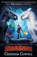 Cowellová Cressida: How to Train Your Dragon : Book 1