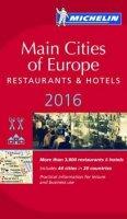 kolektiv autorů: Main cities of Europe 2016 MICHELIN Guide