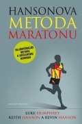 Humphrey Luke, Hansonovi Keith a Kevin: Hansonova metoda maratonu - Nejúspěšnější metoda k běžeckému rekordu