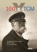 Kosatík Pavel: 100 x TGM