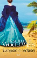 Woodiwiss Kathleen E.: Leopard a orchidej