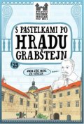 Chupíková Eva: S pastelkami po hradu Grabštejn
