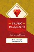 Roach Geshe Michael: Brusič diamantů - Život a byznys podle Buddhy