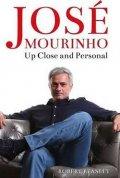 Beasley Robert: Jose Mourinho: Up Close and Personal