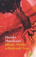 Murakami Haruki: Blinde Weide, schlafende Frau