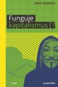 Field Jacob: Funguje kapitalismus?