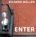 neuveden: Richard Müller – Enter