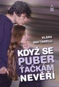 Mattanelli Klára: Když se puberťačkám nevěří