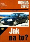 Etzold Hans-Rudiger Dr.: Honda Civic 10/87 - 12/00 - Jak na to? - 64.