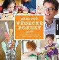 Heineckeová Liz Lee: Zábavné vědecké pokusy pro děti - 52 experimentů, které zvládnete doma v ku