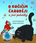 Křesťanová Lucie: O kočičím čaroději a jiné pohádky