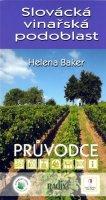 Baker Helena: Slovácká vinařská podoblast - průvodce
