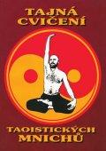 neuveden: Tajná cvičení taoistických mnichů