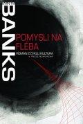 Banks Iain M.: Pomysli na Fléba