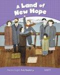 Potter Jocelyn: PEKR | Level 5: Land of New Hope CLIL