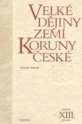 Klimek Antonín: Velké dějiny zemí Koruny české XIII. 1918-1929
