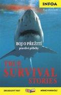 neuveden: True Survival Stories / Přežití - Zrcadlová četba