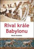 Osoblaha Marek: Rival krále Babylonu