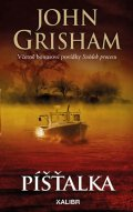 Grisham John: Píšťalka