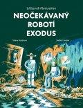 Rubášová Taťána: William & Meriwether 2 - Neočekávaný robotí exodus
