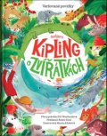 Kipling Rudyard: Rudyard Kipling o zvířátkách - Veršované povídky