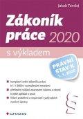 Tomšej Jakub: Zákoník práce 2020 s výkladem - Právní stav k 1. 1. 2020