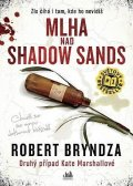 Bryndza Robert: Mlha nad Shadow Sands