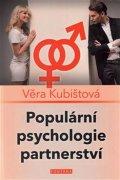Kubištová Věra: Populární psychologie partnerství