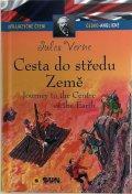 Verne Jules: Cesta do středu země - Dvojjazyčné čtení Č-A