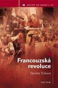 Tinková Daniela: Francouzská revoluce